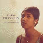 aretha-franklin-60-65-queen-in-waiting