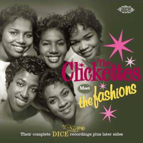 Clickettes Meet the Fashions-complete Dice recordings (1)