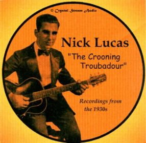 Nick Lucas-The Crooning Troubadour-1930s
