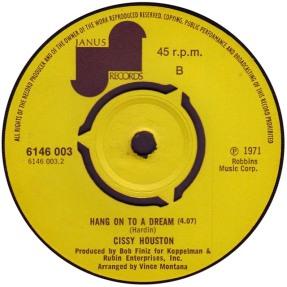 1971 Hang On To a Dream (Tim Hardin) Cissy Houston, B-side of Janus (UK) 6146 003