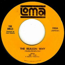 The Reason Why-The Dolls, Loma 2036 (B-side), issued in 1966