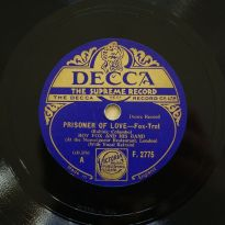 1932-Prisoner-of-Love-Roy-Fox-(vocal-Al-Bowlly)- Decca-F-2775