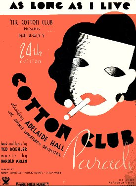 http://songbook1.files.wordpress.com/2013/01/1934-as-long-as-i-live-cotton-club-parade-24th-ed-2.jpg