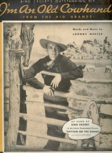 1936-im-an-old-cowhand-johnny-mercer-artist-bing-crosby