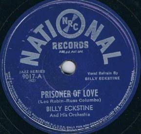 1945-Prisoner-of-Love-Billy-Eckstine-National-9017-A-f20