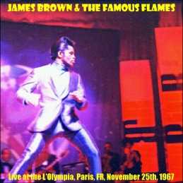 1967-James-Brown-and-The-Famous-Flames-L'Olympia,Paris-25-Nov-1967