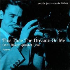 1953-This-Time-the-Dream's-On-Me-Chet-Baker-v.1