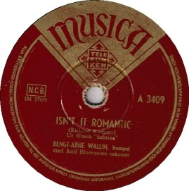 1955-Isn't-It-Romantic-Bengt-Arne-Wallin-Musica label-(Sweden)-A-3409