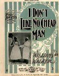 1897 I Don't Like No Cheap Man, Williams & Walker