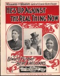 1898 He's Up Against the Real Thing Now, Williams &Walker-1