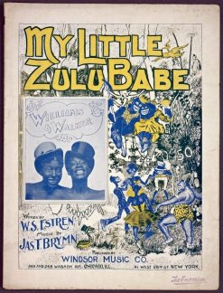 1900 My Little Zulu Babe (m. Brymn, w. Estren)-Williams & Walker-tc