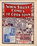 1902-When-Sousa-Comes-to-Coon-Town-Williams-&-Walker-1