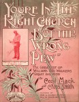 1908 You're in the Right Church But the Wrong Pew, (Williams) Williams & Walker, Bandanna Land