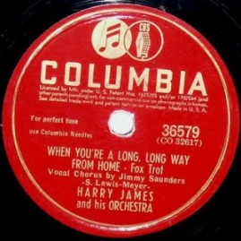 1942 When You're a Long, Long Way From Home-Harry James-Columbia 36579