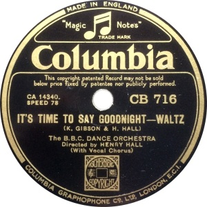 1934-its-time-to-say-goodnight-bbc-dance-orchestra-directed-by-henry-hall-columbia-uk-cb-716