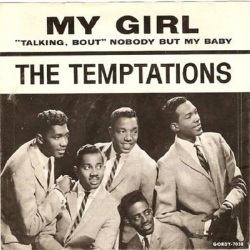 1964 My Girl (Robinson, White), The Temptations, Gordy label single G-7038