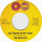 1965 The Tracks of My Tears, Miracles, Tamla T-54118, issued 23 June 1965