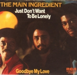 1974 Just Don't Want to Be Lonely-Main Ingredient, RCA Victor APB0-0205, issued in Jan 1974 (sleeve)