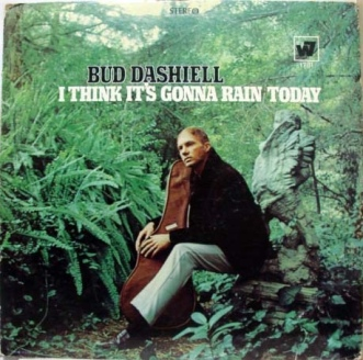 1968 I Think It's Gonna Rain Today (LP) Bud Dashiell-Warner Bros. WS 1731