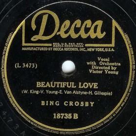 Beautiful Love, Bing Crosby, Decca 18735B, 1944 (1)