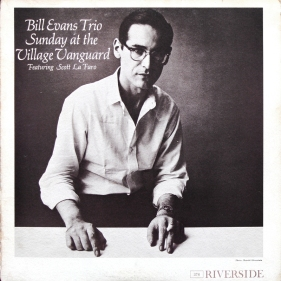 Sunday at the Village Vanguard, Bill Evans Trio, Riverside RLP 376 (front)