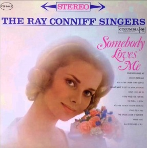 1961 Somebody Loves Me-Ray Conniff Singers-Columbia CS 8442-ss1a-70p-cx1
