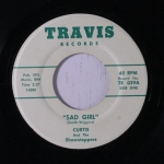 1965 Sad Girl-Curtis and the Showstoppers-Travis TR 039A