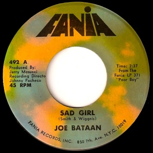 1969 Sad Girl-Joe Bataan-Fania 492 (2a)