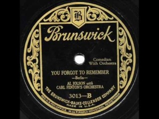 1925 You Forgot to Remember-Al Jolson, Brunswick 3013-B