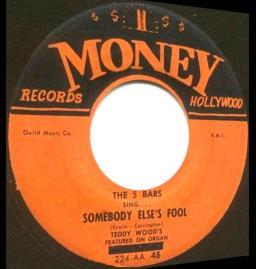 1957 Somebody Else's Fool-5 Bars-Money 224 (1a)