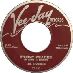 1958 Stormy Weather-Spaniels-Vee Jay VJ 290 (August)