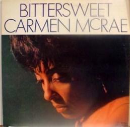 1964 Bittersweet-Carmen McRae, Focus 334