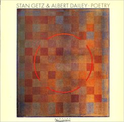 1984 Poetry-Stan Getz & Albert Dailey-d55