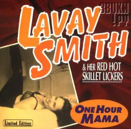 1996 One Hour Mama-Lavay Smith & Her Red Hot Skillet Lickers, Fat Note Records FN0001