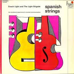 1966 Spanish Strings-Enoch Light and the Light Brigade-front