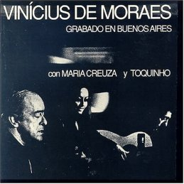 1970 Vinícius de Moraes Grabado en Buenos Aires con Maria Creuza y Toquinho (live LP)-1