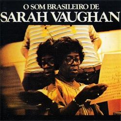 1978 O Som Brasileiro de Sarah Vaughan-RCA Victor 110.0018