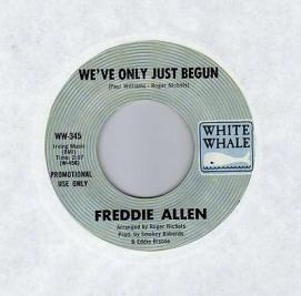 1970 We've Only Just Begun-Freddie Allen-B-side of White Whale WW-345