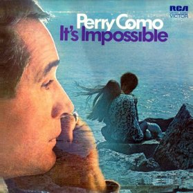 1971 It's Impossible (LP) Perry Como, RCA Victor LSP-4473 (d35)