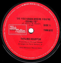 1973 Do You Know Where You're Going To-Thelma Houston,Tamla Motown (NZ) TMM.872 (label)-d50