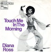 1973 Touch Me in the Morning-Diana Ross-single Tamla Motown (Germany) C 006-94 508, EMI Electrola C 006-94 508