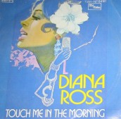 1973 Touch Me in the Morning-Diana Ross-single Tamla Motown (Italy) Tamla Motown TSM-NP 64161, Tamla Motown TSM NP 64161
