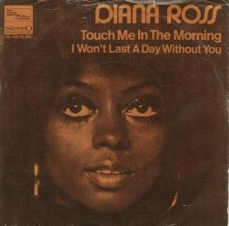 1973 Touch Me in the Morning-Diana Ross-single Tamla Motown (Netherland) 5C 006-94.508
