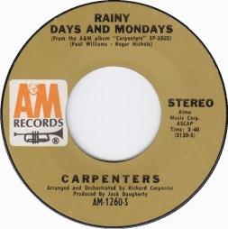 1971 Rainy Days and Mondays-Carpenters-AM-1260-S