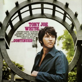 1969 Continued-Tony Joe White