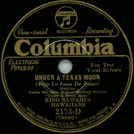 1930 Under a Texas Moon-King Nawahi's Hawaiians-Columbia 2173-D