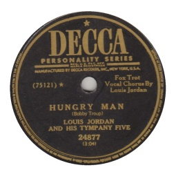1949 Hungry Man (Bobby Troup)-Louis Jordan-Decca 24877, B-side