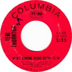 1965 Won't Someone Please Belong to Me (Troup)-Teri Thornton Columbia 4-43209 (B-side)