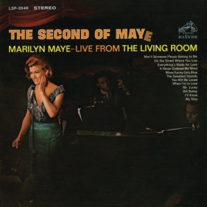 The Second of Maye, Marilyn Maye, (US) RCA Victor LSP-3546, released in 1966