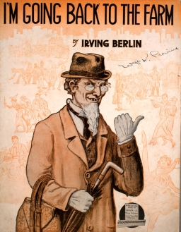 1915 I'm Going Back to the Farm (Irving Berlin)